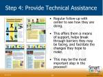 step 4 provide technical assistance