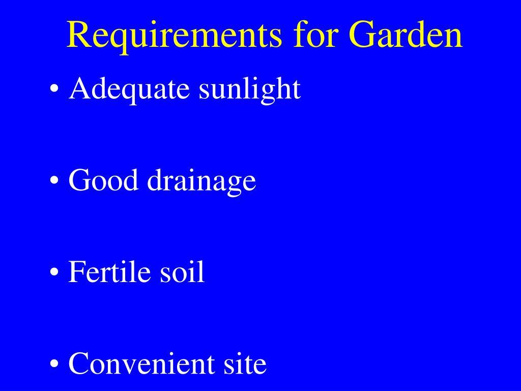 Requirements for Garden
