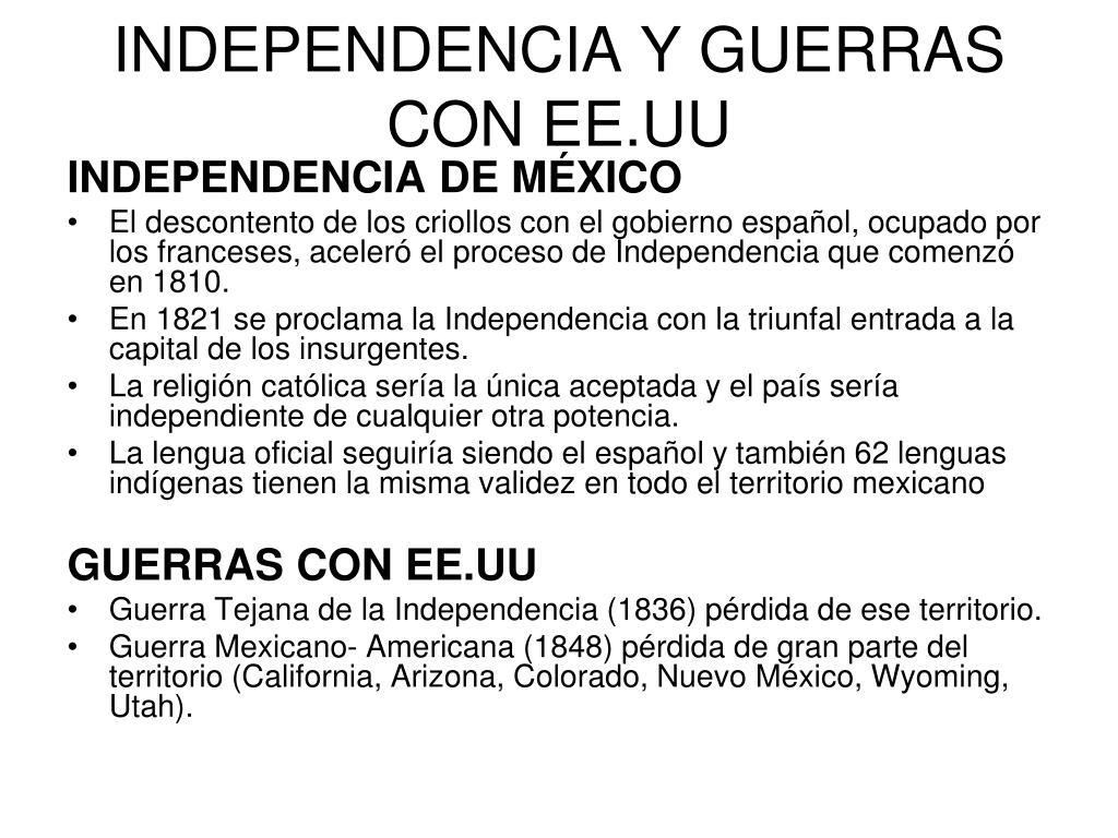 INDEPENDENCIA Y GUERRAS CON EE.UU