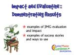 impact and evaluation demonstrating results