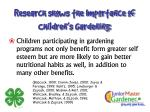 research shows the importance of children s gardening