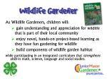 wildlife gardener
