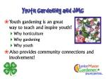 youth gardening and jmg