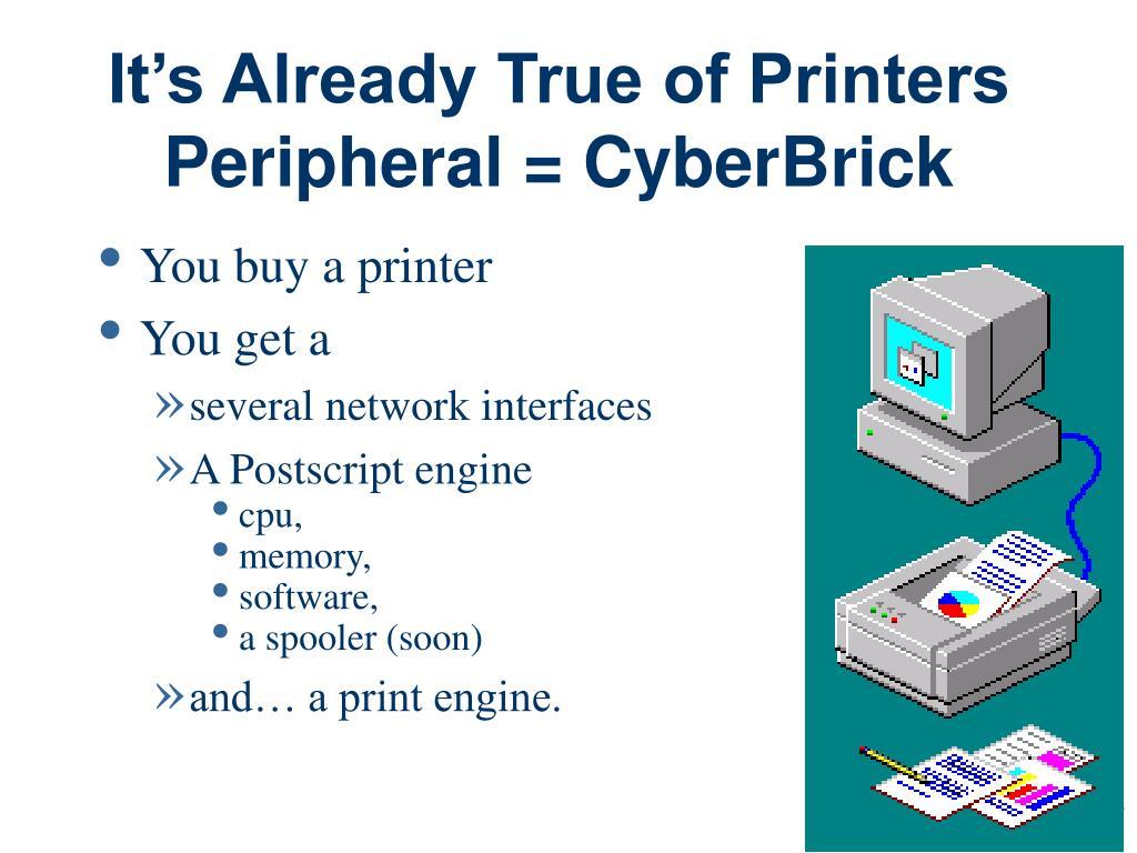 It's Already True of Printers