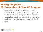 adding programs ed evaluation of new ge program31