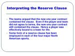 interpreting the reserve clause
