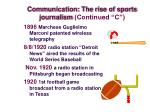 communication the rise of sports journalism continued c