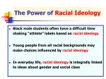 the power of racial ideology