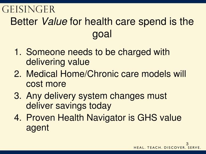 Better value for health care spend is the goal