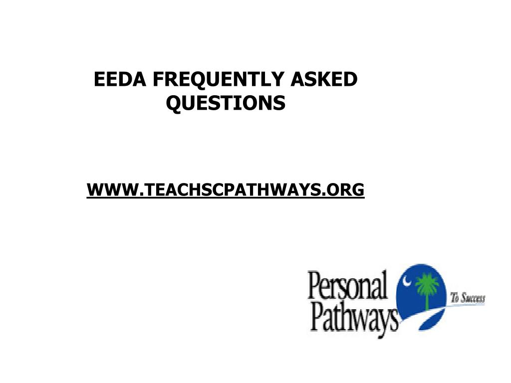 EEDA FREQUENTLY ASKED QUESTIONS