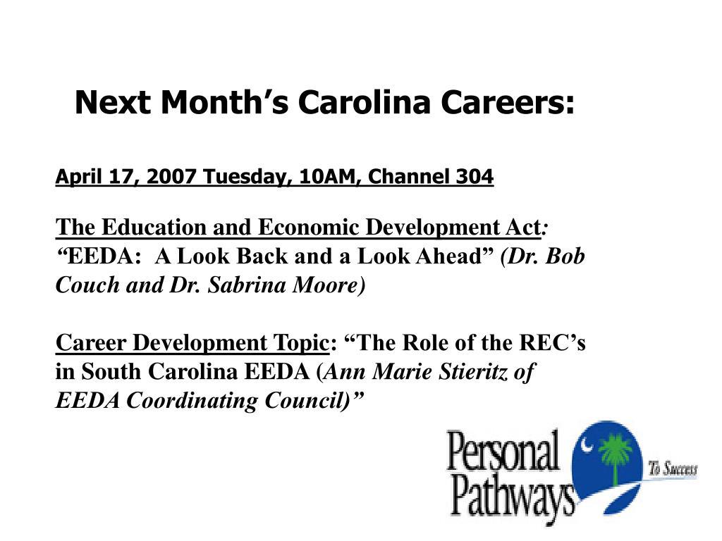 Next Month's Carolina Careers: