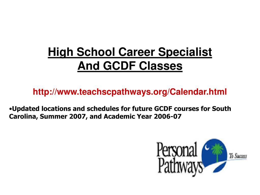 High School Career Specialist