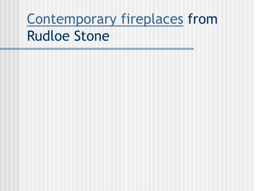 contemporary fireplaces from rudloe stone l.