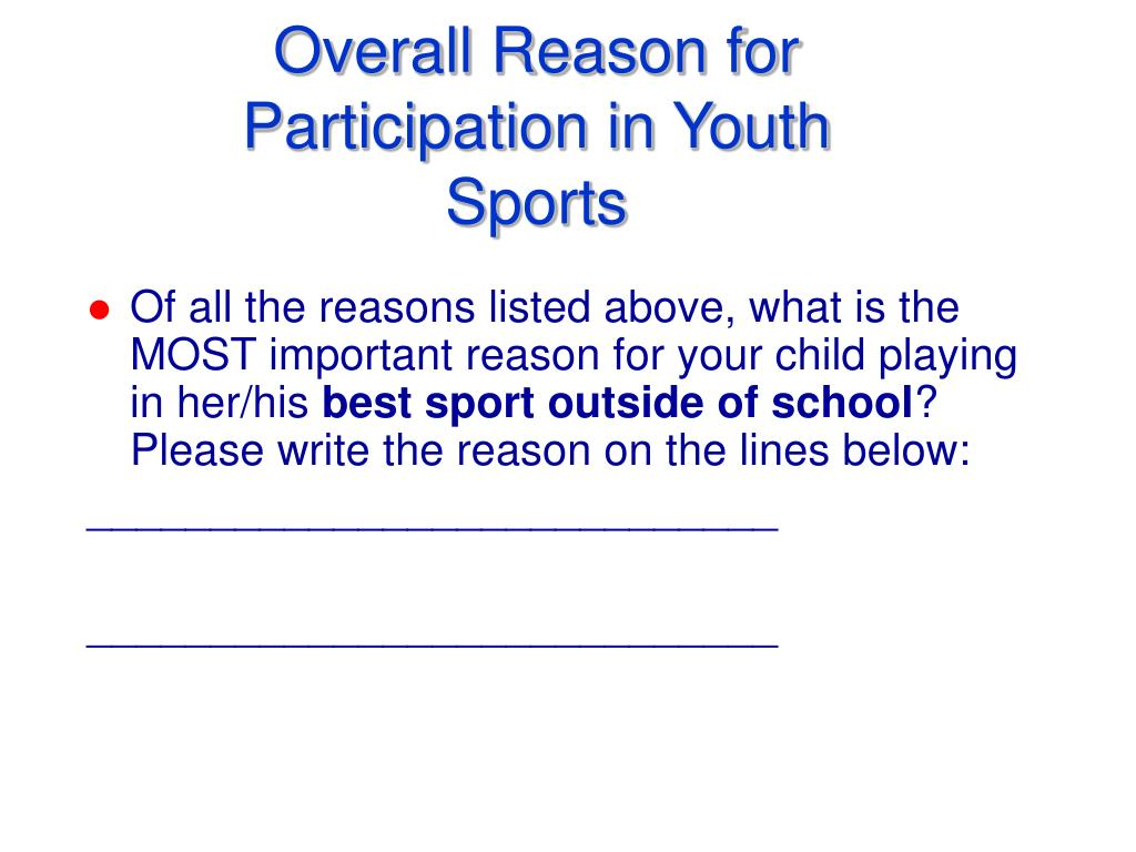 Overall Reason for Participation in Youth Sports