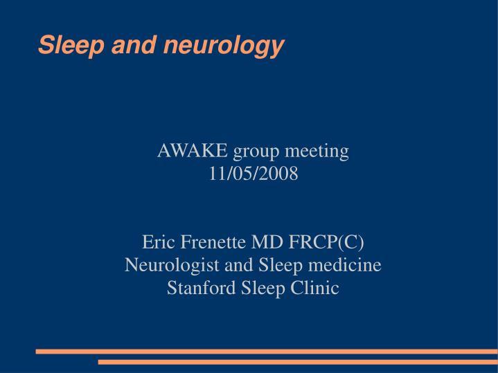 PPT - Sleep and neurology PowerPoint Presentation - ID:456849