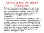 ability to co exist with outside organization