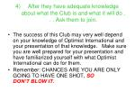 after they have adequate knowledge about what the club is and what it will do ask them to join