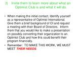 invite them to learn more about what an optimist club is and what it will do