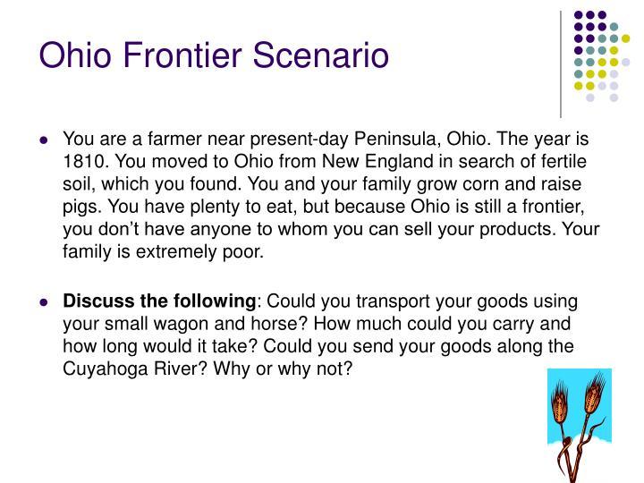 Ohio frontier scenario