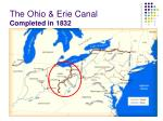 the ohio erie canal completed in 1832
