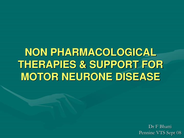 non pharmacological therapies support for motor neurone disease n.