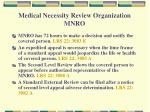 medical necessity review organization mnro