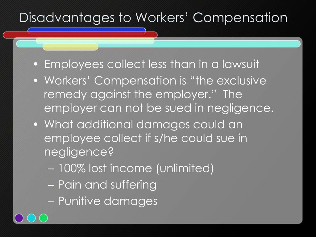 Disadvantages to Workers' Compensation