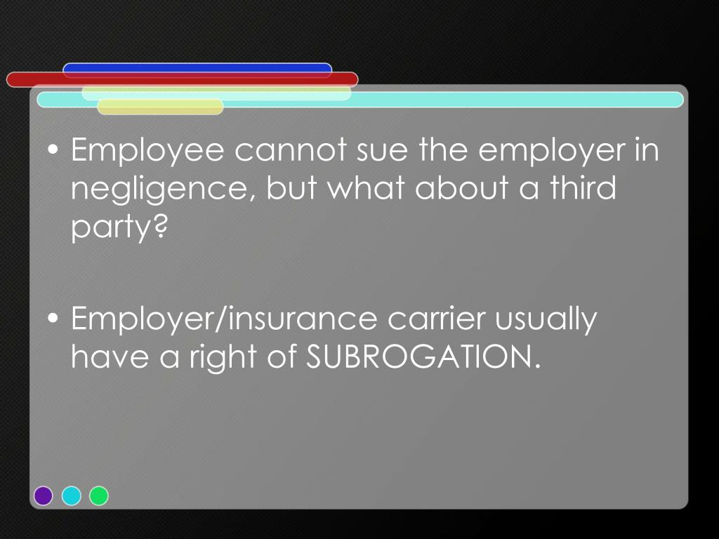 Employee cannot sue the employer in negligence, but what about a third party?
