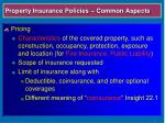 property insurance policies common aspects8