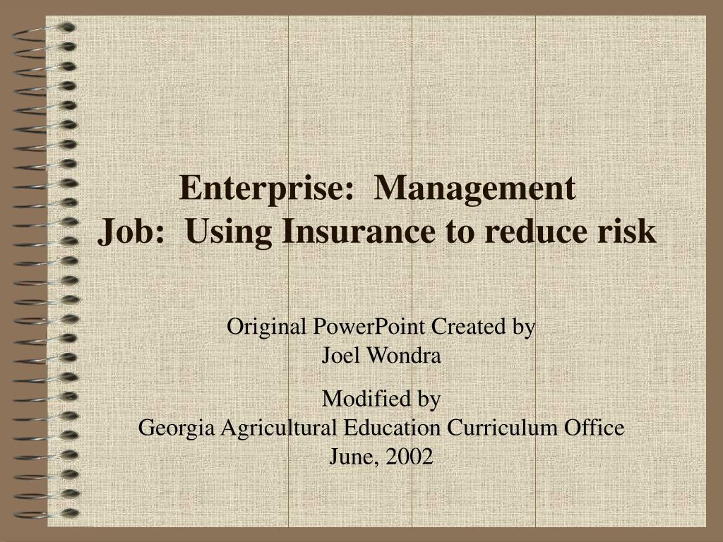 enterprise management job using insurance to reduce risk l.
