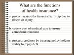 what are the functions of health insurance