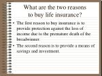 what are the two reasons to buy life insurance