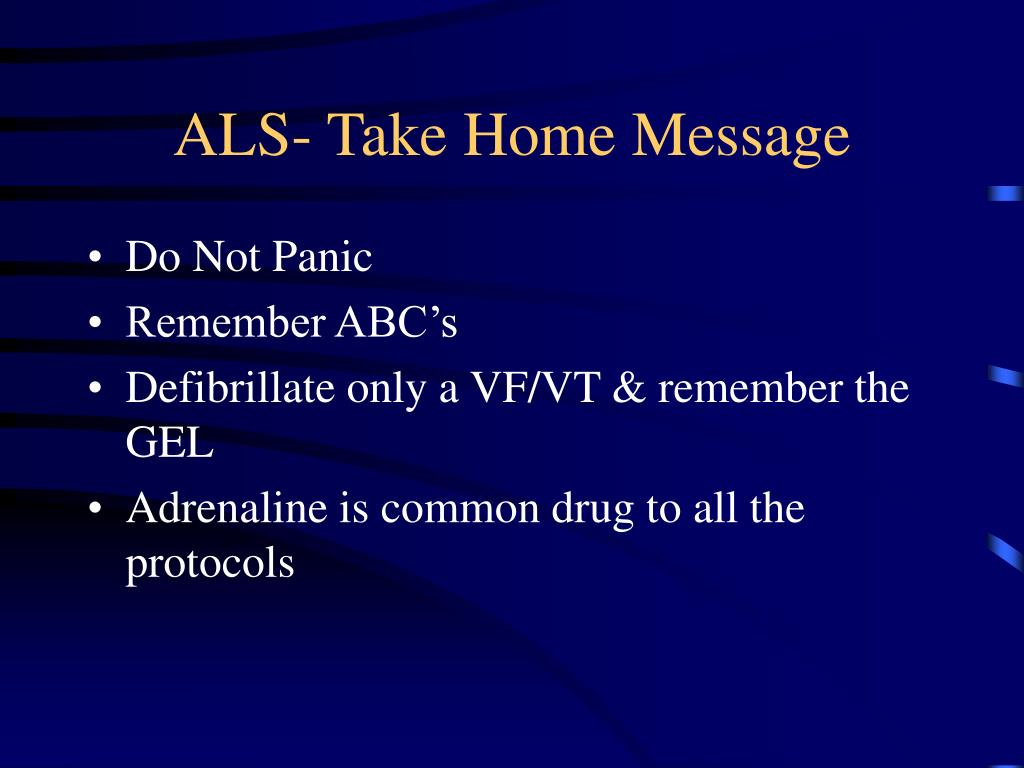ALS- Take Home Message
