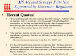 ms ag and scruggs suits not supported by governor regulator