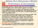 debate over reinsurance market performance government