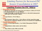 limiting factors for increased p c insurer consolidation in 2007