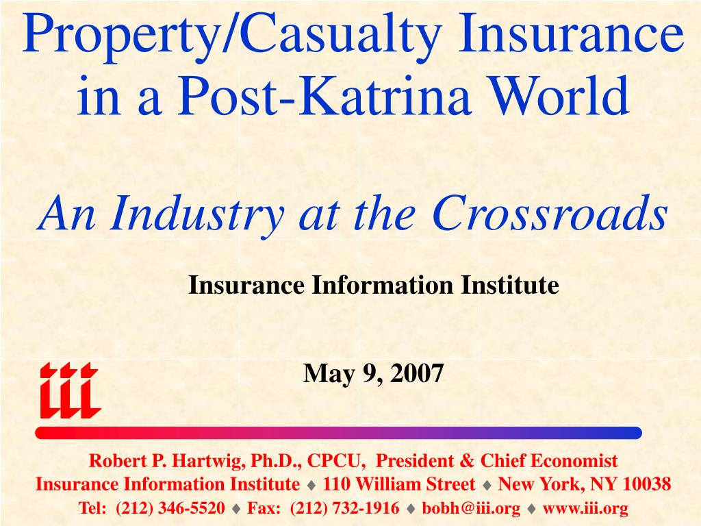property casualty insurance in a post katrina world an industry at the crossroads l.