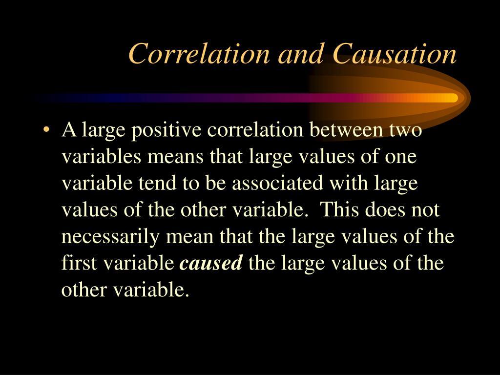 Correlation and Causation