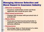managing adverse selection and moral hazard in insurance industry21