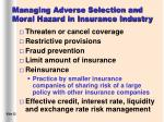 managing adverse selection and moral hazard in insurance industry22