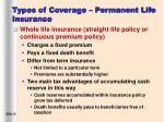types of coverage permanent life insurance
