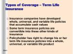 types of coverage term life insurance9