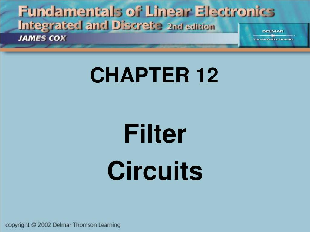 Ppt Chapter 12 Powerpoint Presentation Id457243 Lc Rf Filter Circuits Lowpass Highpass Bandpass And Notch L