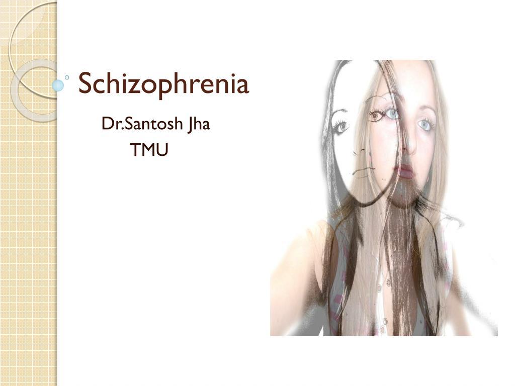schizophrenia l.