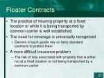 floater contracts