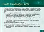 glass coverage form42