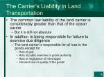 the carrier s liability in land transportation