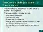 the carrier s liability in ocean transportation