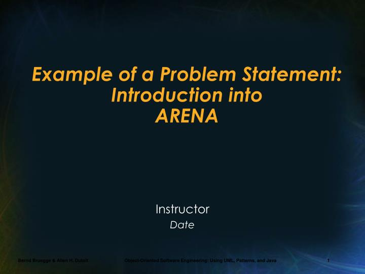 Ex ample of a problem statement introduction into arena