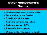 other homeowner s terms